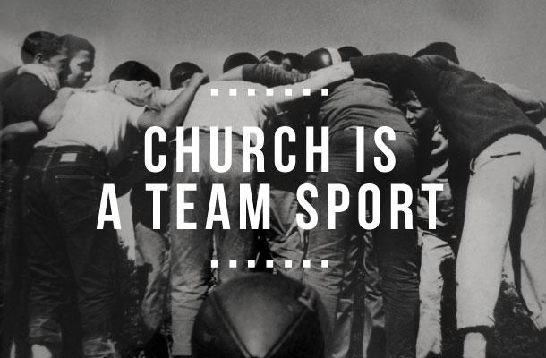 Church Is A TeamSport